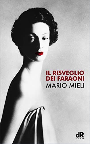 Il risveglio dei Faraoni (Italian Edition)
