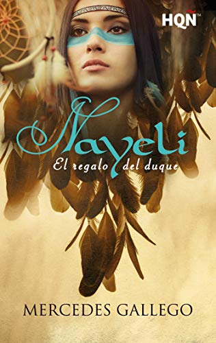 Nayeli. El regalo del duque (HQÑ) eBook: Mercedes Gallego: Amazon ...