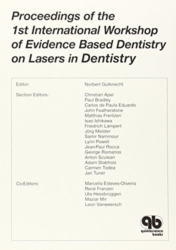 Proceedings of the 1st International Workshop of Evidence Based Dentistry on Lasers in Dentistry (Quintessence Books) by Norbert Gutknecht (2008-05-30)