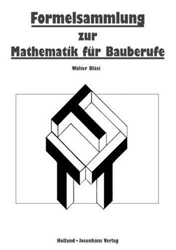 Technische Mathematik für Bauberufe/Formelsammlung