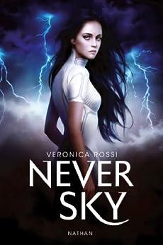 Never sky par [Rossi, Veronica]
