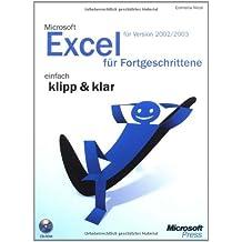 Microsoft Office Excel 2002/2003 für Fortgeschrittene - einfach klipp und klar