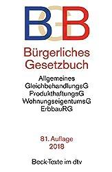 Bürgerliches Gesetzbuch BGB: mit Allgemeinem Gleichbehandlungsgesetz, Produkthaftungsgesetz, Unterlassungsklagengesetz, Wohnungseigentumsgesetz, ... und Erbbaurechtsgesetz