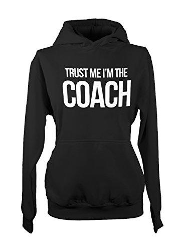 Trust Me I'm The Coach Sports Cool Femme Capuche Sweatshirt Noir