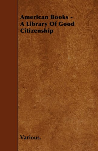 American Books - A Library of Good Citizenship