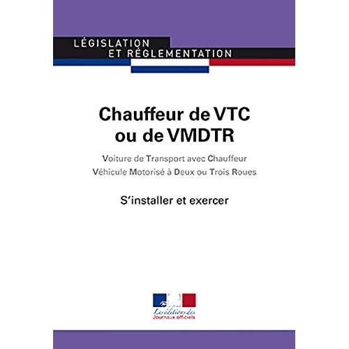 Chauffeur de VTC ou de VMDTR : S'installer et exercer