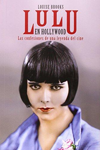 lulu-en-hollywood-las-confesiones-de-una-leyenda-del-cine