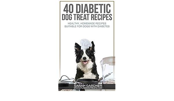 40 Diabetic Dog Treat Recipes Healthy Homemade Treats