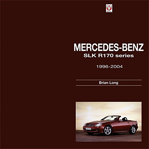 Mercedes-Benz SLK: R170 Series 1996-2004 por Brian Long