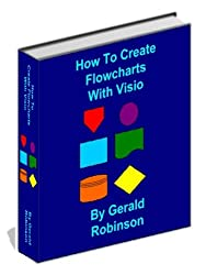 How To Create Flowcharts With Visio (How To Create Flowcharts & Drawings in Visio 2010 )