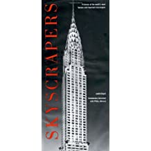 Skyscrapers: A History of the World's Most Famous and Important Skyscrapers by Philip Johnson (1996-01-05)