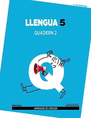 Llengua 5. Quadern 2. (Aprendre és créixer) - 9788467809626