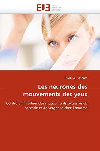 Les neurones des mouvements des yeux par Olivier A. Coubard
