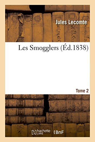 Les Smogglers. Tome 2
