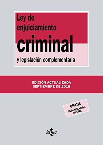 Ley de Enjuiciamiento Criminal y legislación complementaria (Derecho - Biblioteca De Textos Legales) por Editorial Tecnos