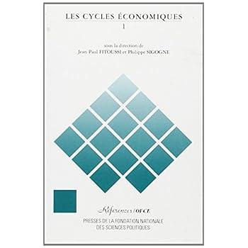 Les cycles économiques : Tome 1