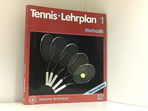 Tennis Lehrplan 1. Methodik