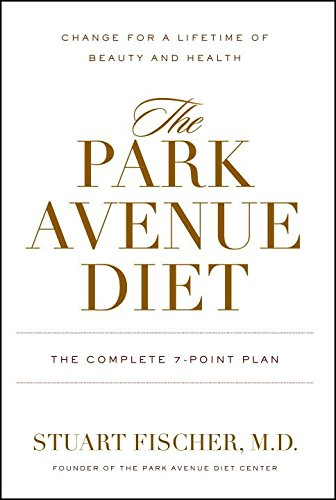 the-park-avenue-diet-the-complete-7-point-plan-change-for-a-lifetime-of-beauty-and-health-by-stuart-