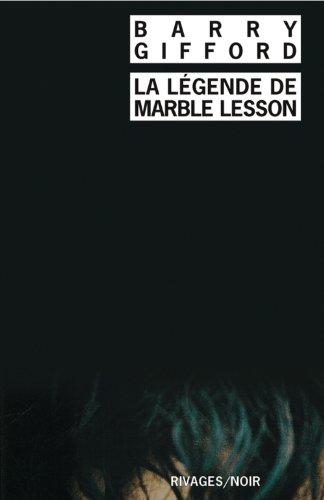 La légende de Marble Lesson