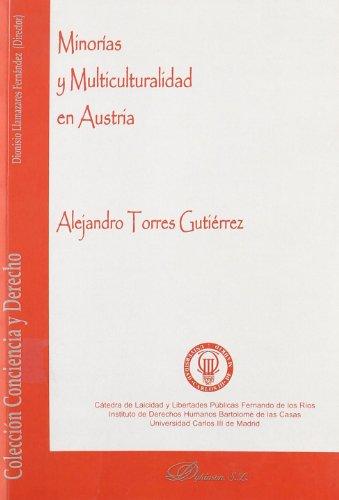 Minorías Y Multiculturalidd En Austria (Conciencia y Derecho) por Alejandro Torres Gutiérrez