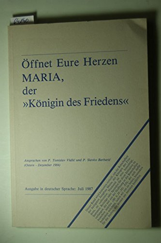 offnet-eure-herzen-maria-der-konigin-des-friedens-ausgabe-in-deutscher-sprache-juli-1987