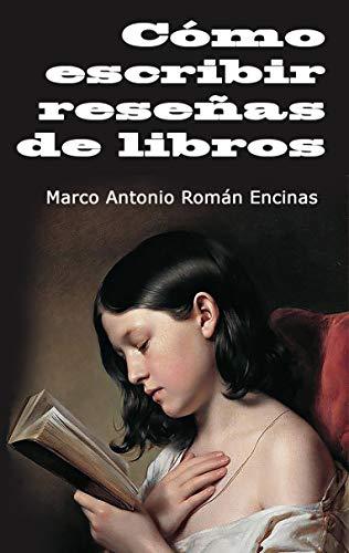 Cómo escribir reseñas de libros eBook: Marco Román: Amazon.es ...