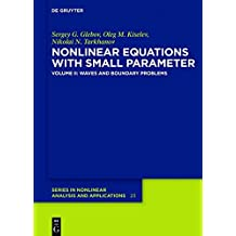 Waves and Boundary Problems: Volume 2 (De Gruyter Series in Nonlinear Analysis and Applications)