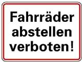 LEMAX® Schild Alu Fahrräder abstellen verboten! 150x200mm