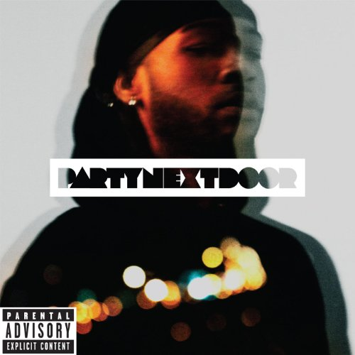 Partynextdoor [Explicit]