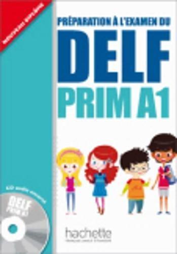 Delf prim. A1. Livre de l'lve. Per la Scuola elementare. Con CD Audio