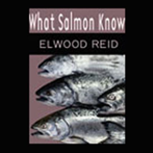 What Salmon Know  Audiolibri