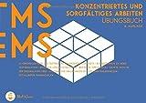 Medizinertest TMS & EMS 2019 - Konzentriertes und sorgfältiges Arbeiten: Zur Vorbereitung auf den Test für medizinische Studiengänge in Deutschland und den Eignungstest für Medizin in der Schweiz