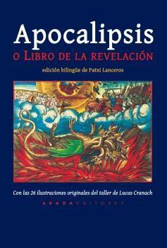 Apocalipsis o el Libro de la Revelación (Clásicos Civilizaciones y Culturas) por Juan de Patmos