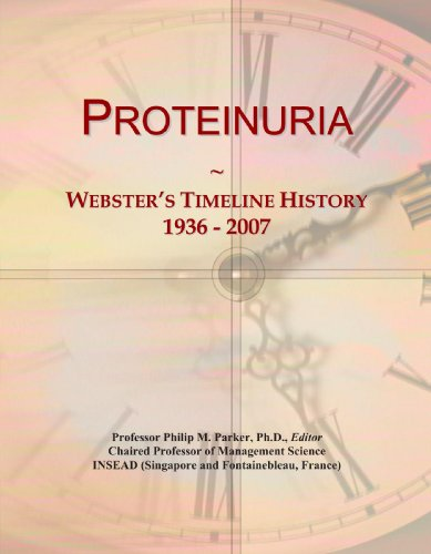 Proteinuria: Webster's Timeline History, 1936-2007