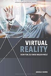 Virtual Reality: Dein Tor zu einer neuen Welt