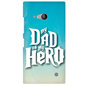 URBAN KOLOURS Original Designer Printed Hard Case Back Cover for Microsoft Lumia 730 (Dad is my Hero)