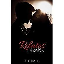 Relatos de amor y erotismo