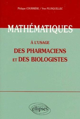 Mathématiques à l'usage des pharmaciens et des biologistes