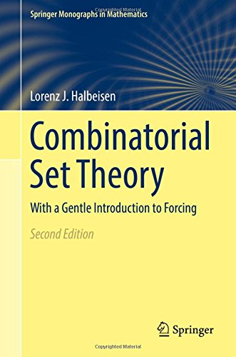 Combinatorial Set Theory: With a Gentle Introduction to Forcing (Springer Monographs in Mathematics)