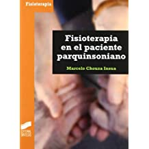 Fisioterapia en el paciente parquinsoniano (Enfermería, fisioterapia y podología. Serie Fisioterapia)