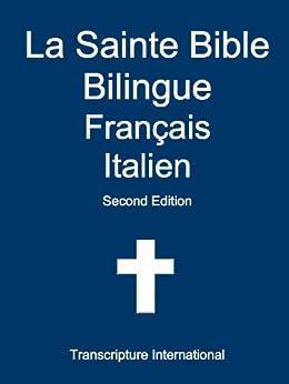 La Sainte Bible Bilingue Français Italien par [International, Transcripture]
