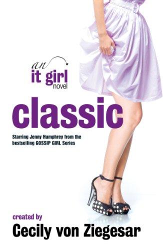 Classic: An It Girl Novel: v. 10 Paperback