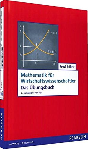 ub-mathematik-fur-wirtschaftswissenschaftler-das-ubungsbuch-pearson-studium-economic-bwl