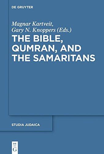 The Bible, Qumran, and the Samaritans (Studia Samaritana, Band 10)
