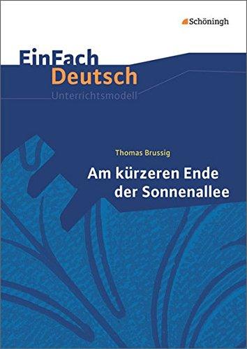 Preisvergleich Produktbild EinFach Deutsch Unterrichtsmodelle: Thomas Brussig: Am kürzeren Ende der Sonnenallee: Gymnasiale Oberstufe