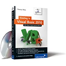 Einstieg in Visual Basic 2010: Inkl. Visual Studio Express Editions (Galileo Computing)