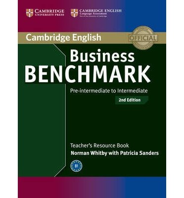 [(Business Benchmark Pre-intermediate to Intermediate BULATS and Business Preliminary Teacher's Resource Book)] [Author: Norman Whitby] published on (January, 2015)