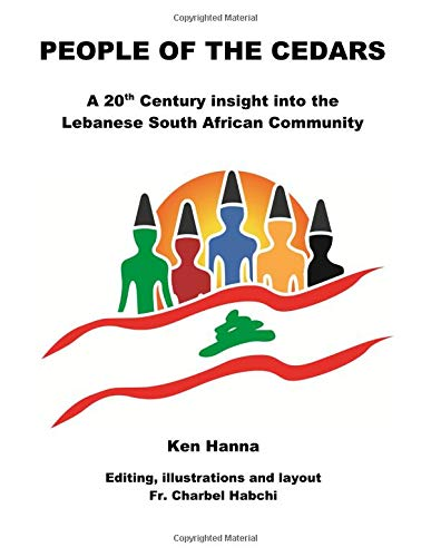 People of the Cedars: A 20th Century Insight Into the Lebanese South African Community - Cedar 20
