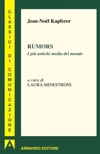 Rumors. I più antichi media del mondo