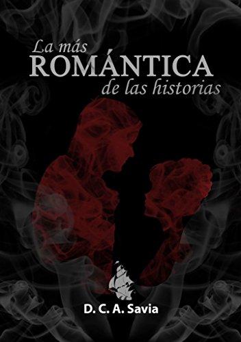 La más romántica de las historias de [Savia, D.C.A.]